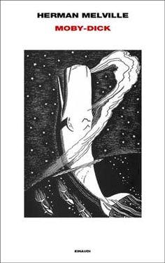 Herman Melville, Moby-Dick, Supercoralli - DISPONIBILE ANCHE IN E-BOOK