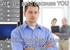 The Nature of Tech Support HAHA So sending this to my boss she will love it!! #edtech #google