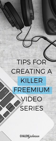 Growing your business: tips for creating a killer freemium video series http://www.chalenejohnson.com/goals/growing-your-business-tips-for-creating-a-killer-freemium-video-series/#_l_3v