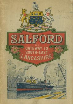 Booklet issued by Salford Corporation in connection with the British Empire Exhibition at Wembley in Bolton England, South Manchester, Northern Girls, Salford City, Old M, Merchant Navy, Vintage Posters, Retro Posters, Urban Landscape