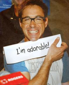 Robert Downey Jr. Yes, you are!!!