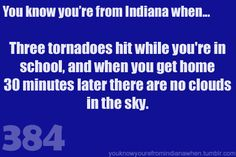 Know you're from Indiana when tornado