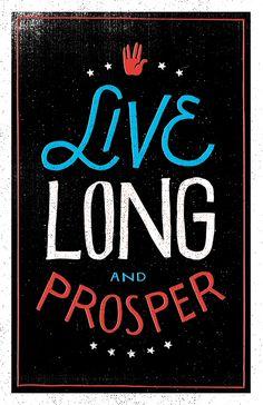 Live Long & Prosper Poster - Vaughn Fender