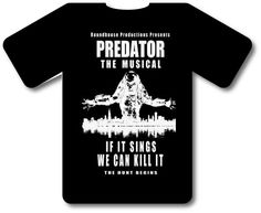 Predator: The Musical T-Shirt Design.  See the show in Chicago June/July 2012