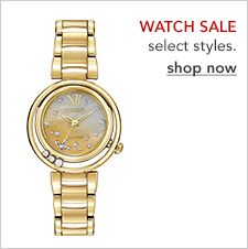 Watch Sale, select styles, shop now