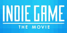 Indie Game: The Movie Review - http://www.wasdoyuncu.com/2012/07/film-incelemesi-indie-game-the-movie/