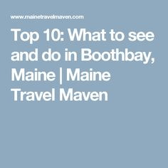 When I mention Boothbay, Maine, folks often cringe. They picture a small town overrun with tourists; Boothbay Maine, Boothbay Harbor, Evergreen State, Acadia National Park, New England, Road Trip, Top, Travel, Breakfast