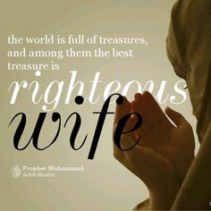 The Muslim wives who are loved by their men - AlQuranClasses c/o ITGenerations Inc. An Online Quran Classes Organization Love Quotes For Wife, Wife Quotes, Hadith, Alhamdulillah, Religion, Islam Women, Islamic Love Quotes, Religious Quotes, Prophet Muhammad