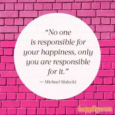 Be Your Own Chief Happiness Officer —Michael Malecki