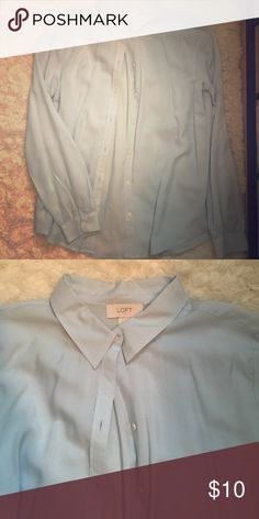 Loft blue button down shirt Worn only once! 100% rayon. Beautiful baby blue color. LOFT Tops Button Down Shirts