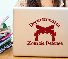 Department of Zombie Defense Novelty, geekery, gifts for guys and girls Zombie Decals decor with
