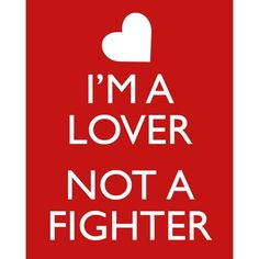 I'm a Lover, Not a Fighter! $10 #etsy