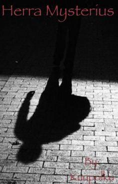 Herra Mysterius #wattpad #mystery-thriller