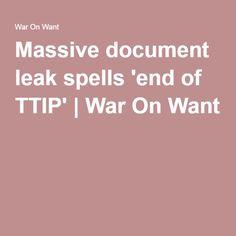 Massive document leak spells 'end of TTIP' | War On Want
