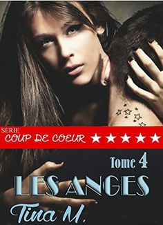 Telecharger Les anges – Tome 4 de Tina M. PDF, Kindle, ePub, Les anges – Tome 4 de Tina M. PDF Gratuit
