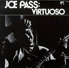 """Joe Pass """"Virtuoso"""" 1974"""