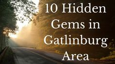 put together a list of ten hidden gems in Gatlinburg TN and the Smoky Mountains that you'll definitely want to check out on your next vacation. Gatlinburg Vacation, Tennessee Vacation, Gatlinburg Tn, Gatlinburg Tennessee Restaurants, Gatlinburg Attractions, Tennessee Cabins, Pigeon Forge Tennessee, East Tennessee, Nashville Tennessee