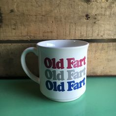 Vtg Old Fart Coffee Mug, Recycled Paper Products, Japan, Novelty Coffee Cup in Collectibles, Decorative Collectibles, Mugs, Cups | eBay