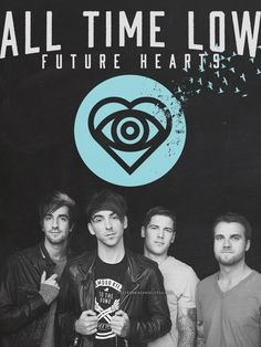 """ All Time Low - Future Hearts. """