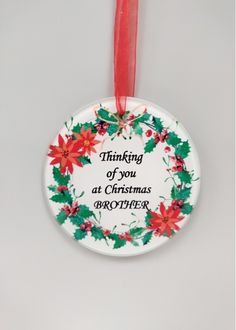 Brother Memorial Christmas Tree Decoration Round glass decoration complete with hanging ribbon. 9 cm Thinking of you at Christmas Brother Glass Christmas Tree Ornaments, Santa Ornaments, Christmas Tree Decorations, Christmas Wreaths, Red Ribbon, Organza Ribbon, Wreath Hanger, Floral Supplies, Round Glass
