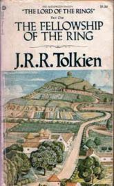 J.R.R. Tokien's Lord of the Rings trilogy: for me it was a turning point in my life,  I've read them more times than I can count, but now my love is tinged with a more critical eye.