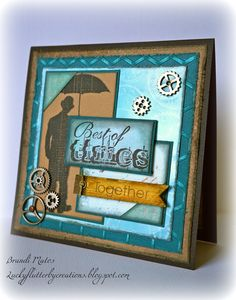 Handmade masculine card using Tim Holtz stamp. inks, and gears.  Sentiment by 7 Gypsies.  Papers by Coordinations, Bazzil, and MME.