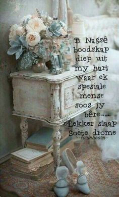 Nagsê boodskap Good Morning Inspirational Quotes, Good Night Quotes, Good Night Flowers, Afrikaanse Quotes, Goeie Nag, Good Night Sweet Dreams, Night Wishes, Good Morning Good Night, Special Quotes