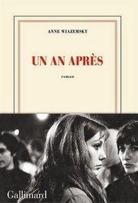 Un an après, Anne Wiazemsky ~ Le Bouquinovore