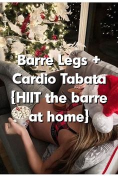Barre Legs + Cardio Tabata {HIIT the barre at home}  #kids #parents #bay