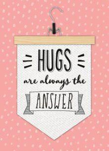 Sterkte kaart - hugs-are-always-the-answer