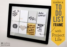 What a great, cute idea!  My Sister's Suitcase: DIY To-Do List Frame with Project Life