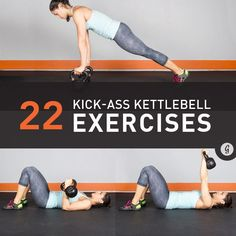 22 Kick-Ass Kettlebell Exercises — These exercises will have you sweating in no time and take your workout to the next level. #fitness #kettlebell #exercises #greatist