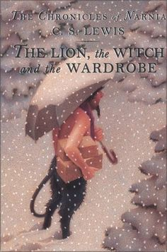 The Lion, the Witch, and the Wardrobe (Book #1 in the Chronicles of Narnia)  by C.S. Lewis
