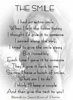 Awwwww The Smile quote smile people kindness poem friendly cute happy qote quotes positive quotes Live Quotes For Him, Life Quotes Love, Smile Quotes, New Quotes, Great Quotes, Inspirational Quotes, Great Poems, Super Quotes, Funny Quotes