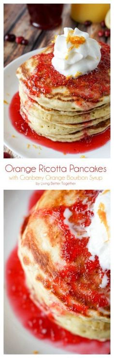 These Orange Ricotta Pancakes are light and fluffy, top them with Cranberry Orange Bourbon Syrup and you're in for some breakfast bliss!
