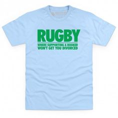 T Shirt - Ah, rugby. The sport where men are men and hookers are men, and everything is fair game unless it's a high tackle. Rugby Shirts, Rugby League, Rugby Players, Rugby Kit, Rugby Club, International Rugby, Wales Rugby, Great T Shirts, My Style