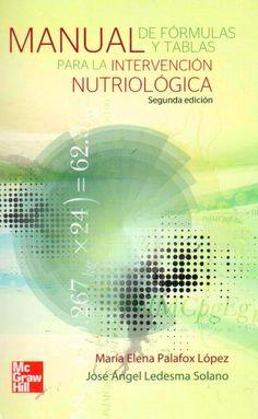 Manual de formulas y tablas para la intervención nutriológica