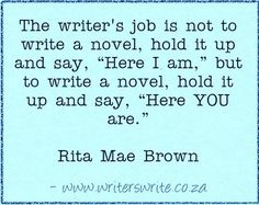 Rita Mae Brown - the novel is not about ME - Writers Write Creative Blog