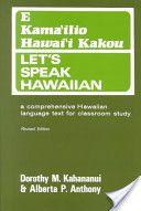 E Kama'ilio Hawai'i Kakou--the first Hawaiian language textbook I bought for class.