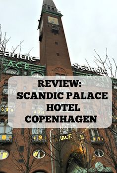 Review of the Scandic Palace hotel in Copenhagen