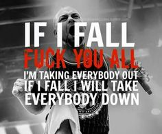 rockbandquotes: Five Finger Death Punch - If I Fall (requested by totally-korean-guys) Music Is My Escape, Music Love, Music Is Life, Band Quotes, Lyric Quotes, Song Qoutes, Life Quotes, Metal Music Bands, Ivan Moody