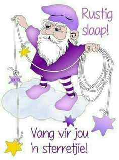 Good Night Wishes, Good Night Quotes, Sleep Tight Quotes, Kids Rewards, Goeie Nag, Afrikaans Quotes, Morning Pictures, Morning Pics, Bible Prayers