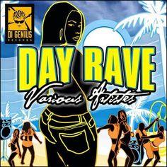 DAY RAVE RIDDIM - FULL PROMO - (RAW + CLEAN) – DI GENIUS 2009