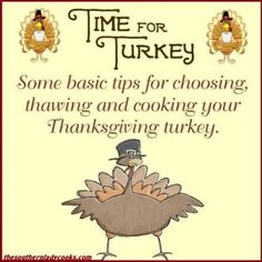TURKEY BASICS - Some Tips on Choosing, Thawing and Cooking your Holiday Turkey - The Southern Lady Cooks