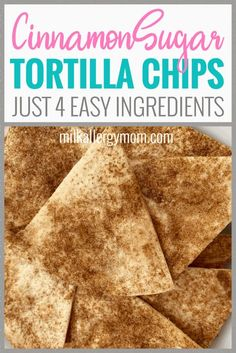 Cinnamon Sugar Tortilla Chips are the perfect way to use up expiring tortillas or to make a quick easy snack in 15 minutes. Easy recipe at Milk Allergy Mom! Dairy Free Baking, Dairy Free Snacks, Dairy Free Eggs, Dairy Free Milk, Egg Free Recipes, Allergy Free Recipes, Cinnamon Sugar Tortillas, Milk Allergy, Healthy Deserts