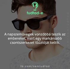 Van aki anélkül is vonzó. Love Life, Picture Quotes, True Stories, Did You Know, Things To Think About, Funny Memes, Medical, Inspirational Quotes, Facts