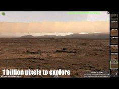 1 Billion pixel image of Mars - NASA release a 1 billion pixel image of Mars. The video shows the places pre-programmed in and also the ability to explore the surface with the mouse and left mouse button.