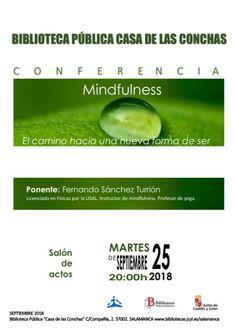 Conferencia sobre Mindfulness, 25 de septiembre a las 20 horas,Salón de Actos.