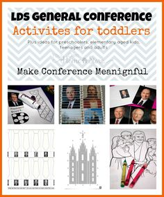 General Conference Toddler Activity ideas, plus the Ultimate list of Ideas for making General Conference Meaningful for all ages