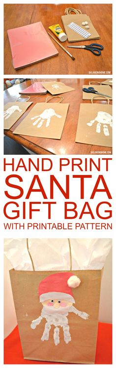 Hand print Santa gift bag with printable pattern. Perfect for wrapping up a teacher gift or grandparent's present.
